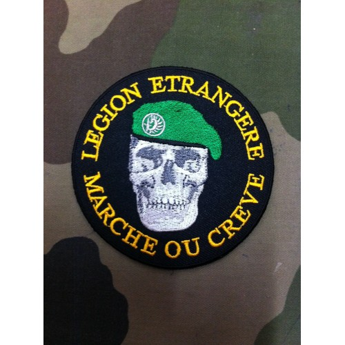 """Ecusson brodé """"LEGION ETRANGERE MARCHE OU CREVE."""""""